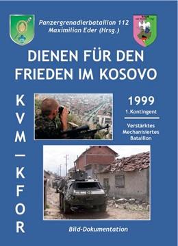 Abbildung von Maximilian   Dienen für den Frieden im Kosovo   2019   Panzergrenadierbataillon 112 -...
