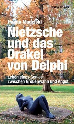 Abbildung von Madejski | Nietzsche und das Orakel von Delphi | 1. Auflage | 2020 | beck-shop.de