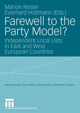 Abbildung von Reiser / Holtmann | Farewell to the Party Model? | 2008 | Independent Local Lists in Eas... | 11