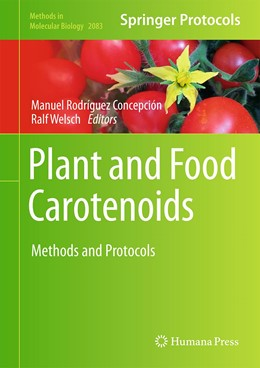 Abbildung von Rodríguez-Concepción / Welsch | Plant and Food Carotenoids | 1st ed. 2020 | 2019 | Methods and Protocols | 2083