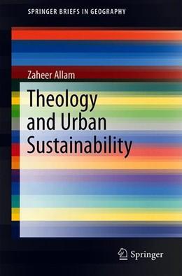 Abbildung von Allam   Theology and Urban Sustainability   1. Auflage   2019   beck-shop.de