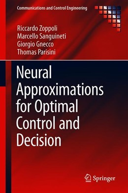 Abbildung von Zoppoli / Sanguineti / Gnecco | Neural Approximations for Optimal Control and Decision | 1st ed. 2020 | 2020