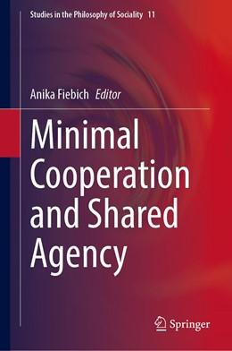Abbildung von Fiebich | Minimal Cooperation and Shared Agency | 1st ed. 2020 | 2020 | 11