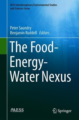 Abbildung von Saundry / Ruddell | The Food-Energy-Water Nexus | 1st ed. 2020 | 2020