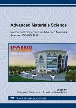 Abbildung von Siswanto / Besar Riyadi | Advanced Materials Science | 1. Auflage | 2019 | Volume 961 | beck-shop.de