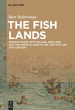 Abbildung von Holterman | The Fish Lands | 2020 | German trade with Iceland, She...