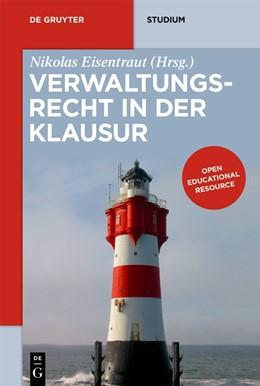 Abbildung von Eisentraut (Hrsg.) | Verwaltungsrecht in der Klausur | 2020