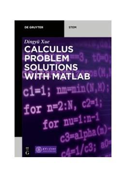 Abbildung von Xue   Calculus Problem Solutions with MATLAB®   2020