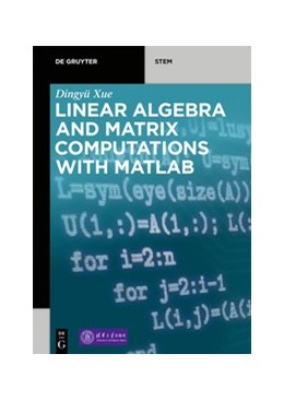 Abbildung von Xue | Linear Algebra and Matrix Computations With MATLAB | 2020