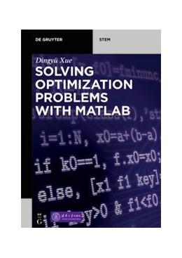 Abbildung von Xue   Solving Optimization Problems with MATLAB   2020