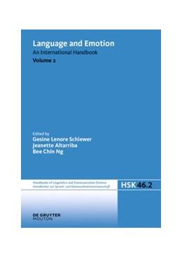 Abbildung von Schiewer / Altarriba / Ng   Language and Emotion. Volume 2   2021   An International Handbook   46/2