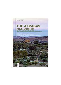 Abbildung von De Cesare / Portale   The Akragas Dialogue   1. Auflage   2020   beck-shop.de