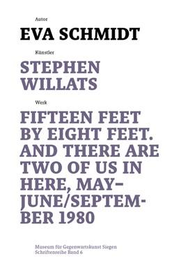 Abbildung von Schmidt / Imorde | Stephen Willats | 2019 | Fifteen Feet by Eight Feet, An... | 6