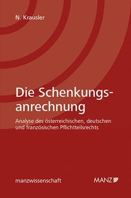 Abbildung von Krausler | Die Schenkungsanrechnung | 1. Auflage | 2019 | beck-shop.de