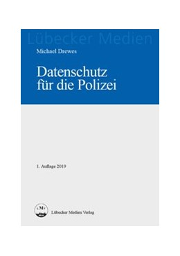 Abbildung von Drewes | Datenschutz für die Polizei | 2021