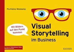 Abbildung von Kleine Wieskamp | Visual Storytelling im Business | 1. Auflage | 2019 | beck-shop.de