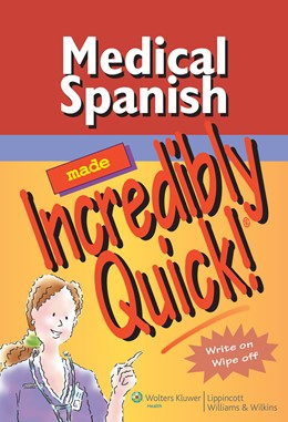 Abbildung von Medical Spanish Made Incredibly Quick! | 2007