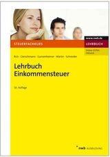 Lehrbuch Einkommensteuer   Rick / Gierschmann / Gunsenheimer / Martin / Schneider   Buch (Cover)