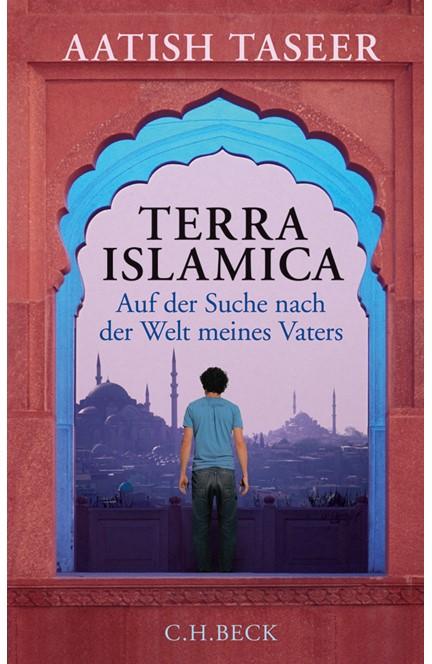 Cover: Aatish Taseer, Terra Islamica