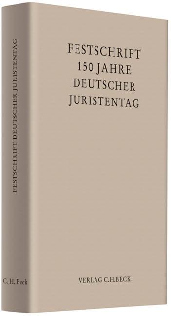 150 Jahre Deutscher Juristentag, 2010 | Buch (Cover)