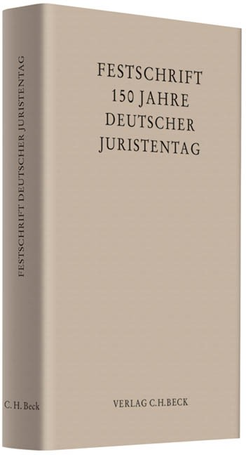 Abbildung von 150 Jahre Deutscher Juristentag | 2010