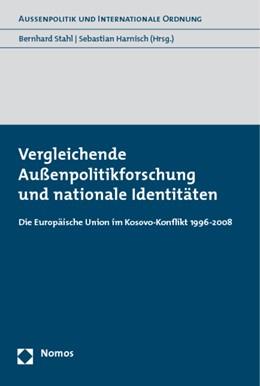 Abbildung von Stahl / Harnisch | Vergleichende Außenpolitikforschung und nationale Identitäten | 2009 | Die Europäische Union im Kosov...
