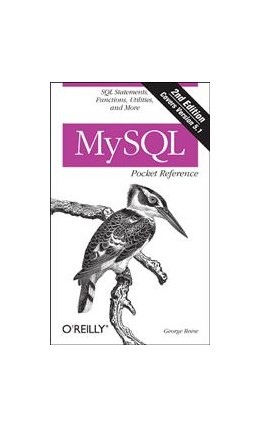 Abbildung von George Reese | MySQL Pocket Reference | Neuausgabe | 2007 | SQL Functions and Utilities
