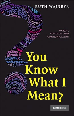 Abbildung von Wajnryb | You Know what I Mean? | 2008 | Words, Contexts and Communicat...