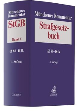 Abbildung von Münchener Kommentar zum Strafgesetzbuch: StGB, Band 3: §§ 80 -184k | 4. Auflage | 2021 | beck-shop.de