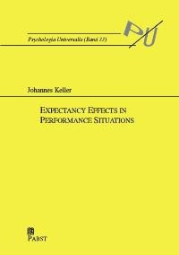 Abbildung von Keller | Expectancy Effects in Performance Situations | 2004
