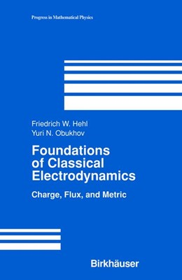 Abbildung von Hehl / Obukhov | Foundations of Classical Electrodynamics | 2003 | Charge, Flux, and Metric | 33