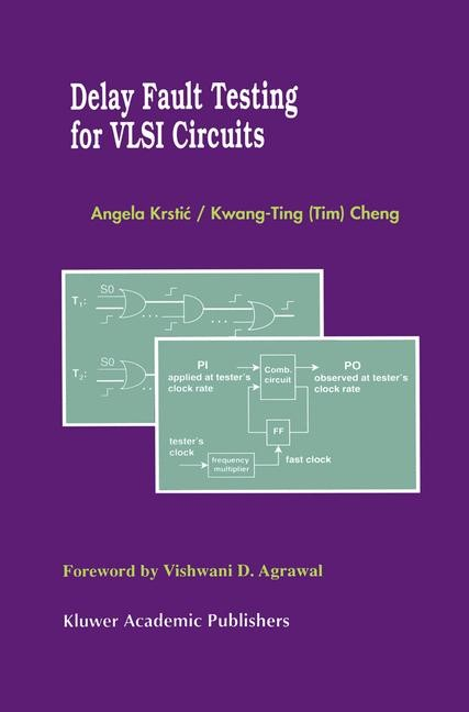 Abbildung von Krstic / Kwang-Ting (Tim) Cheng | Delay Fault Testing for VLSI Circuits | 1998
