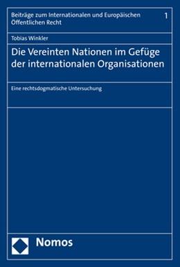 Abbildung von Winkler   Die Vereinten Nationen im Gefüge der internationalen Organisationen   2019   Eine rechtsdogmatische Untersu...