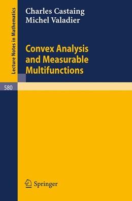 Abbildung von Castaing / Valadier | Convex Analysis and Measurable Multifunctions | 1977 | 580