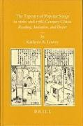 Abbildung von Lowry   The Tapestry of Popular Songs in 16th- and 17th-Century China   2005