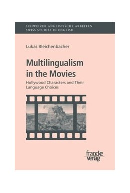 Abbildung von Bleichenbacher | Multilingualism in the Movies | 2008 | Hollywood Characters and their... | 135