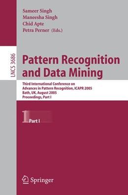 Abbildung von Singh / Apte / Perner | Pattern Recognition and Data Mining | 2005 | Third International Conference... | 3686