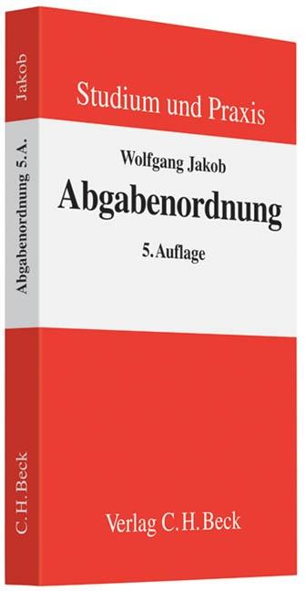Abbildung von Jakob   Abgabenordnung   5., überarbeitete Auflage   2010