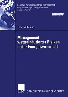Abbildung von Kempe | Management wetterinduzierter Risiken in der Energiewirtschaft | 2004 | Zugl. Diss. Universität Oldenb...