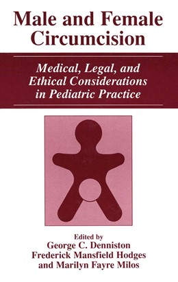 Abbildung von Denniston / Hodges / Milos | Male and Female Circumcision | 1999 | Medical, Legal, and Ethical Co...