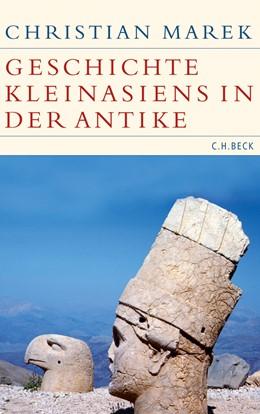 Abbildung von Marek, Christian   Geschichte Kleinasiens in der Antike   2. Auflage   2010