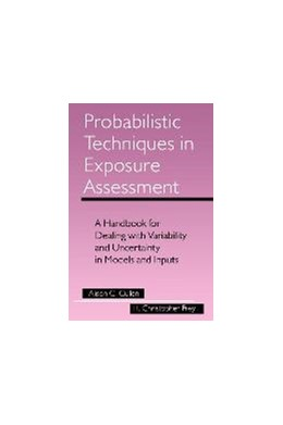 Abbildung von Cullen / Frey | Probabilistic Techniques in Exposure Assessment | 1999 | A Handbook for Dealing with Va...