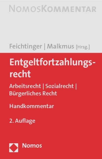 Abbildung von Feichtinger / Malkmus   Entgeltfortzahlungsrecht   2. Auflage   2010