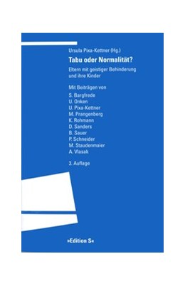 Abbildung von Pixa-Kettner | Tabu oder Normalität? | 3., unveränderte Auflage | 2015 | Eltern mit geistiger Behinderu...