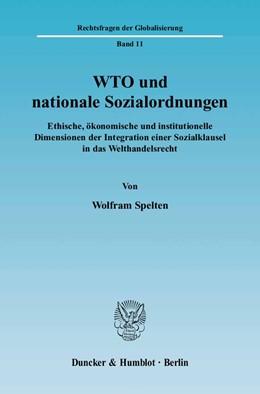 Abbildung von Spelten   WTO und nationale Sozialordnungen.   2005   Ethische, ökonomische und inst...   11