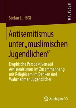 Abbildung von Hößl | Antisemitismus unter ,,muslimischen Jugendlichen