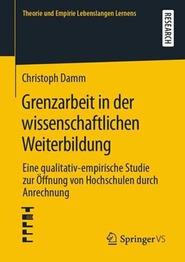Abbildung von Damm | Grenzarbeit in der wissenschaftlichen Weiterbildung | 1. Auflage | 2019 | beck-shop.de