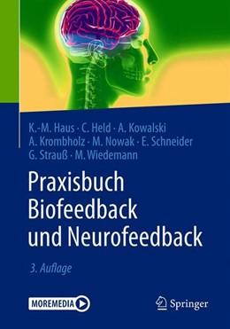 Abbildung von Haus / Held | Praxisbuch Biofeedback und Neurofeedback | 3. Auflage | 2020 | beck-shop.de