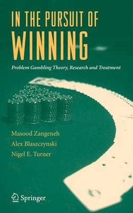 Abbildung von Zangeneh / Blaszczynski / Turner   In the Pursuit of Winning   2007   Problem Gambling Theory, Resea...