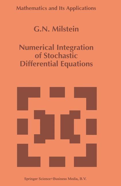 Abbildung von Milstein | Numerical Integration of Stochastic Differential Equations | 1994